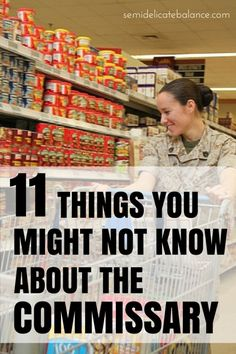 11 Things You Might Not Know About the Commissary, military life, military spouse
