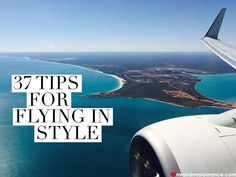 37 tips for flying in style