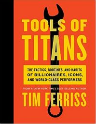 Tools of Titans PDF | Tools of Titans EPUB | Tools of Titans MP3 | Timothy…