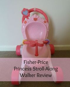 Fisher Price Princess Walker Review