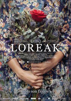 Loreak / dirigida por José María Goenaga y Jon Garaño
