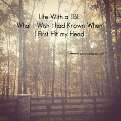 Life With a #TBI: What I Wish I Had Known When I First Hit My Head #neuroskills (scheduled via http://www.tailwindapp.com?utm_source=pinterest&utm_medium=twpin&utm_content=post139391255&utm_campaign=scheduler_attribution)