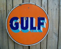Gulf...gas station sign