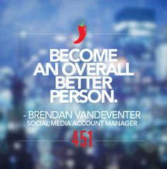 """We're sharing our #451Resolutions for 2015.   Resolution of the Day:   """"Be an overall better person.""""  - Brendan VanDeventer, Social Media Account Manager"""