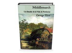 Middlemarch de George Eliot Libro Gratis para Descargar