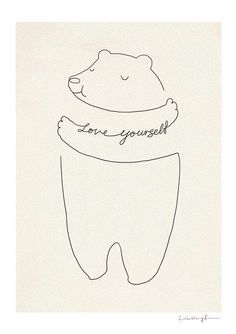 Love yourself <3