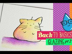 Watercolor Glazing in an Illustration: Back to the Basics