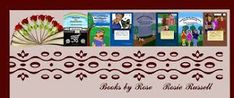 Write What Inspires You! ~ Donna M. McDine: Books by Rose... #Interviews with #authors, artist...