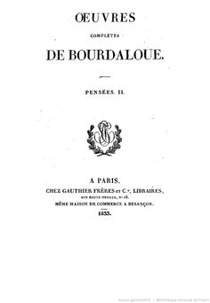 Oeuvres complètes de Bourdaloue. 15 / (précédées d'une notice sur la vie et les oeuvres de Bourdaloue, par J. Labouderie et de la préf. du P. Bretonneau)