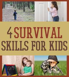 4 Survival Skills all Kids Should Know - Family Prepping  | Survival Prepping Ideas, Survival Gear, Skills & Emergency Preparedness Tips - Survival Life Blog: survivallife.com #survivallife