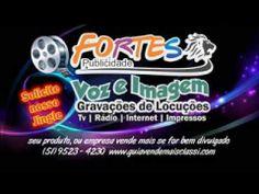 Fortes Publicidade Voz e Imagem Estúdio Online (51) 9523 - 4230