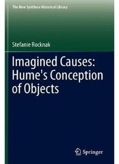 Imagined Causes: Hume'S Conception Of Objects PDF
