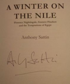 Anthony Sattin's Signature (author of many acclaimed books, including A Winter on the Nile)