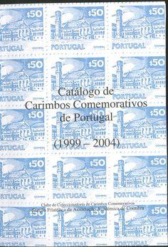 Catálogo de Carimbos Comemorativos de Portugal (1999 - 2004)