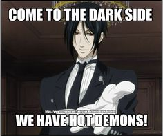"Oh, oh. How to siad "" no""? Sebastian Michaelis, the hottest demon"
