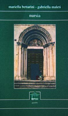 Nursia, di M. Bettarini - G. Maleti :: Poesia della settimana su LaRecherche.it