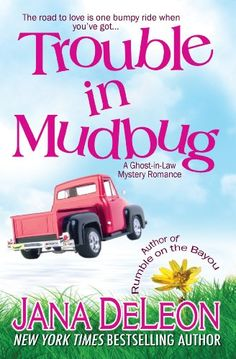 Trouble in Mudbug (Ghost-in-Law Mystery/Romance Book 1) - http://freebiefresh.com/trouble-in-mudbug-ghost-in-law-mysteryromance-book-free-kindle-review/