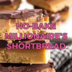 These millionaire's shortbread bars are an amazing no bake dessert idea. Everybody will be begging f Caramel Shortbread, Shortbread Bars, Shortbread Recipes, Dessert Party, No Bake Desserts, Dessert Recipes, Easy Potluck Desserts, Easy Desserts For Kids, Tray Bake Recipes
