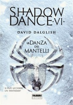 Prezzi e Sconti: #Shadowdance. la danza dei mantelli david  ad Euro 10.96 in #Fabbri #Media libri letterature fantasy