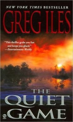 Buy Quiet Game by Greg Iles at Mighty Ape NZ. When former prosecutor Penn Cage returns to his hometown of Natchez, Mississippi, he doesn't find the peace he desperately craves. He finds that his o. I Love Books, Great Books, Books To Read, Greg Iles Books, John Grisham, Thriller Books, Book Authors, So Little Time, Book Lists