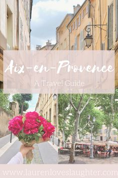 How To Spend A Perfect Day In Aix-en-Provence — Lauren Natalia Aix En Provence, Provence France, Couples Vacation, Solo Travel, Fun Travel, Enjoying The Sun, A Perfect Day, Native American History, South Of France