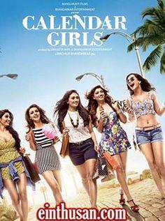 Calendar Girls Hindi Movie Online - Akanksha Puri, Avani Modi, Kyra Dutt, Ruhi Singh and Satarupa Pyne. Directed by Madhur Bhandarkar. Music by Meet Bros Anjan. 2015 [A] w,eng.subs