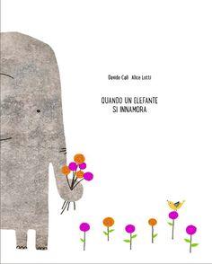 DA 5 ANNI Quando un elefante si innamora: Un elefante innamorato e molto timido fa di tutto per attirare l'attenzione della sua amata. Decide di seguire alcune regole base: si mette a dieta, si veste elegante, scrive delle lettere d'amore e lascia fiori alla sua porta... ma malgrado tutte queste attenzioni lei non sembra notarlo. Kite