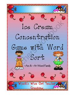 Ice Cream Concentration Game with Word Sort -Am & -At Word Family  from Mrs. Wyatt's Wise Owl Teacher Creations on TeachersNotebook.com (12 pages) $