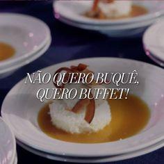 """""""Essa é pra quem fica mais ansioso pro garçom passar do que pro buquê voar!"""" - Post para o Buffet Pax Delícia"""