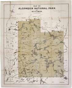 Map of Algonquin National Park of Ontario - Algonquin Provincial Park - Wikipedia, the free encyclopedia Canoe Camping, Camping Theme, National Parks Map, Banff National Park, Ontario Parks, Nature Sauvage, Algonquin Park, Sensory Boxes, My Road Trip