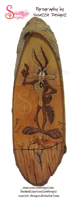 Wile E Coyote Pyrograph (Woodburning) by snazzie-designz