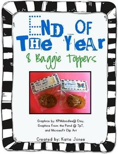 With this product, you get 8 different baggie toppers.  These are a great way to spruce up a baggie of treats for your students at the end of the y...