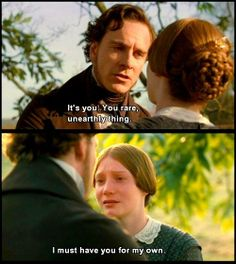 ... Rochester: Miss Ingram! She is the machine without feelings. It's you, you rare unearthly thing. Poor and obscure as you are. Please accept me as your husband. I must have you for my own. - Jane Eyre (2011) #charlottebronte #caryfukunaga #fanart