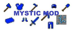 Mystic Mods 1.6.4/1.6.2/1.5.2/1.5.1 Minecraft