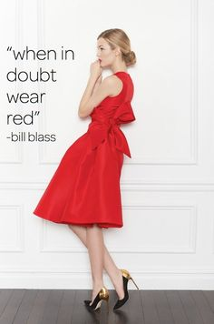 When i doubt wear red - Bill Blass #style #quote