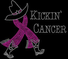 Kickin Cancer cowboy boots and hat Breast cancer awareness Rhinestone iron on transfer DIY bling Breast Cancer Support, Breast Cancer Awareness, Cervical Cancer, Colon Cancer, Cancer Quotes, Relay For Life, Cowboy Boots, Pink Power, Shirt Ideas