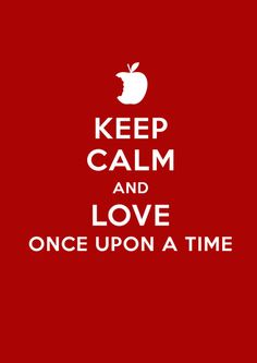 Keep Calm and Love Once Upon a Time Art Print