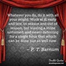 Image result for pt barnum quotes