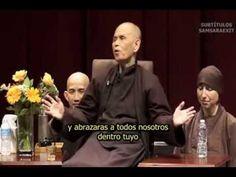 Thich Nhat Hanh Los Elementos del Verdadero Amor 2013 SubEsp - YouTube