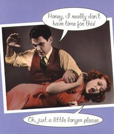honey, I really don't have time for this. Pin Up Quotes, Hot Love Quotes, Picture Quotes, Body Quotes, True Quotes, Funny Adult Memes, Adult Humor, Funny Jokes, Spanked Wife