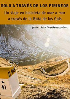 Solo a través de los Pirineos: Un viaje de siete días en bicicleta de mar a mar a través de la Ruta de los Cols #vigelandsparken