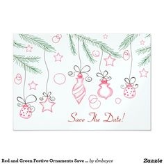 Red and Green Festive Ornaments Save The Date 3.5x5 Paper Invitation Card