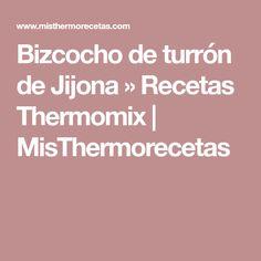 Bizcocho de turrón de Jijona » Recetas Thermomix   MisThermorecetas