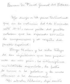 """Una àvia de 96 anys s'autoinculpa davant el Fiscal pel 9-N - elsingular.cat, 18/11/2014. Maria Parellada és veïna de Barcelona, té 96 anys i ha enviat una carta al Fiscal General de l'Estat autoinculpant-se per haver votat Sí-Sí el 9-N. La missiva comença explicant que """"em dirigeixo a vostè per testimoniar-li que en la votació del 9 de novembre vaig votar Sí-Sí, com part del poble català que ha esperat 300 anys la comprensió i el respecte del poble espanyol""""."""