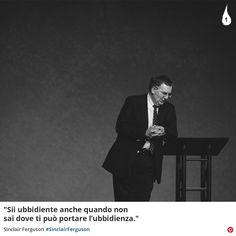 """""""Sii ubbidiente anche quando non sai dove ti può portare l'ubbidienza.""""  Sinclair Ferguson #SinclairFerguson #Dio #God #Ubbidienza #Obedience #Cristianesimo #ChristianQuotes #Italy"""