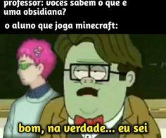 Memes Status, Minecraft Memes, Anime Naruto, Professor, Otaku, Haha, Joker, Funny Memes, Fictional Characters