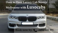Luxocabs provides #Door to #Door #Luxury #cab #Service in #Melbourne Book #cabs by call us at 0452 622 391 and enjoy #Luxury #rides.