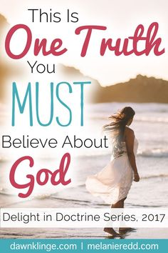 How we view God matters! It makes a huge difference in our lives - the way we look at God. So, what is the most important thing we believe about God? What is this one truth that we must believe about Him? Why not drop by the blog today to find out?