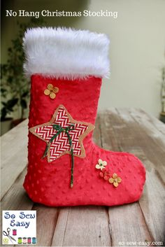 Here is a no hang Christmas stocking if you like me do not have a fire place and do not feel like drilling holes in the wall.