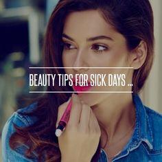 Beauty Tips for Sick Days ... → Beauty #Beauty